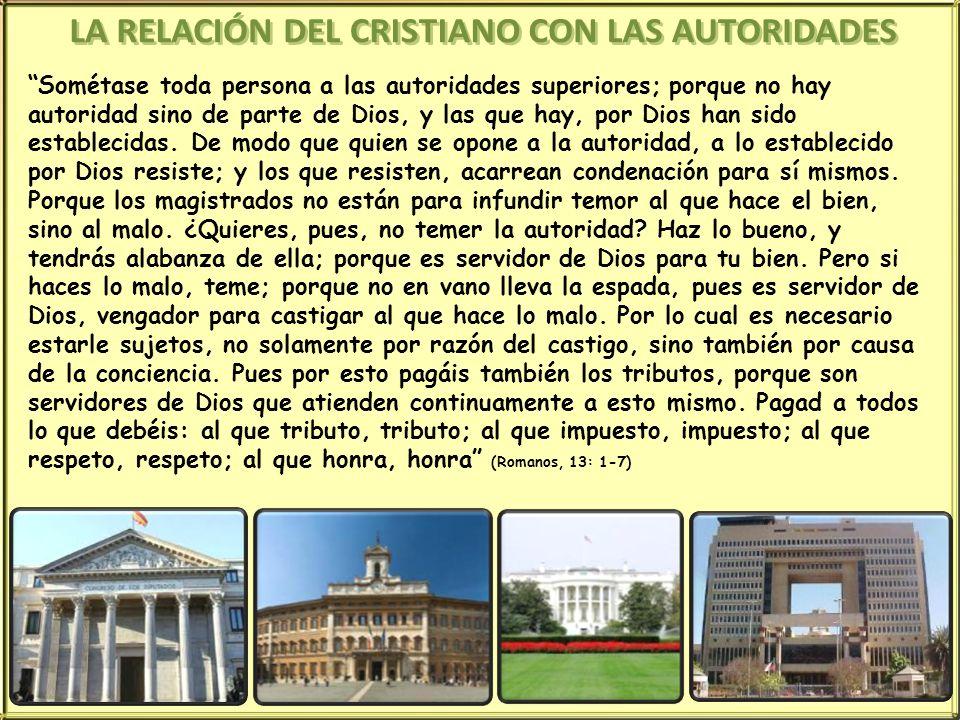 LA RELACIÓN DEL CRISTIANO CON LAS AUTORIDADES
