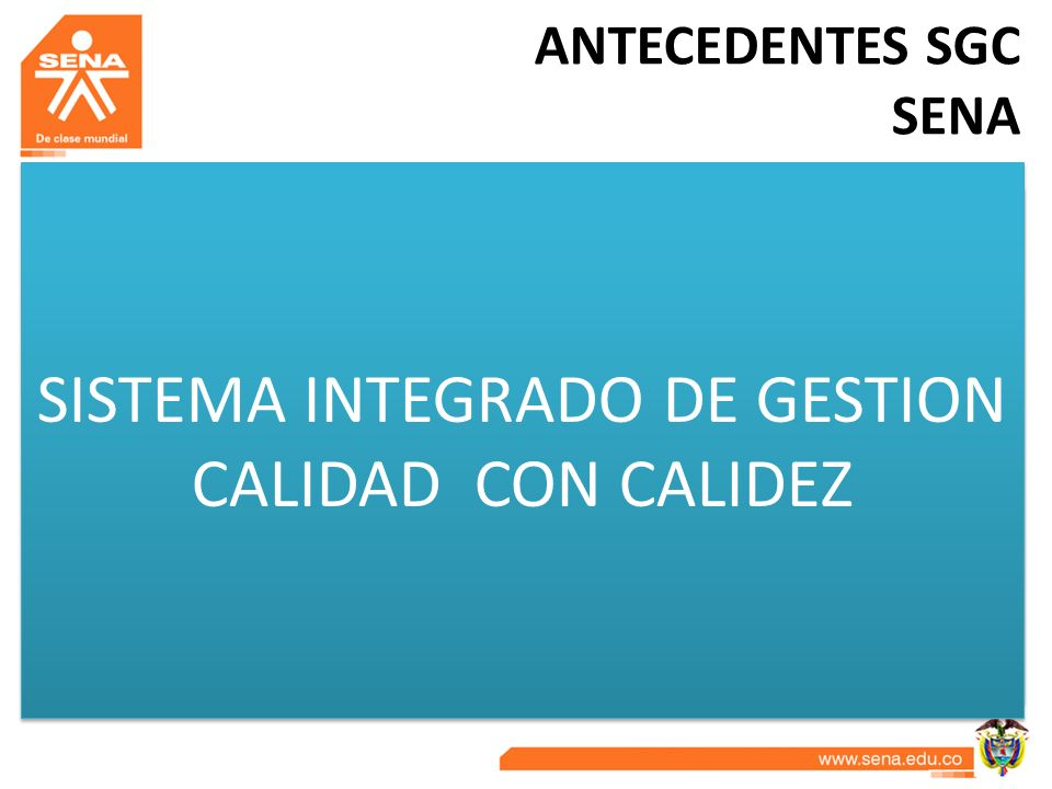 SISTEMA INTEGRADO DE GESTION CALIDAD CON CALIDEZ