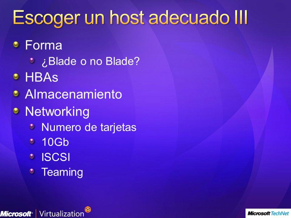 Escoger un host adecuado III