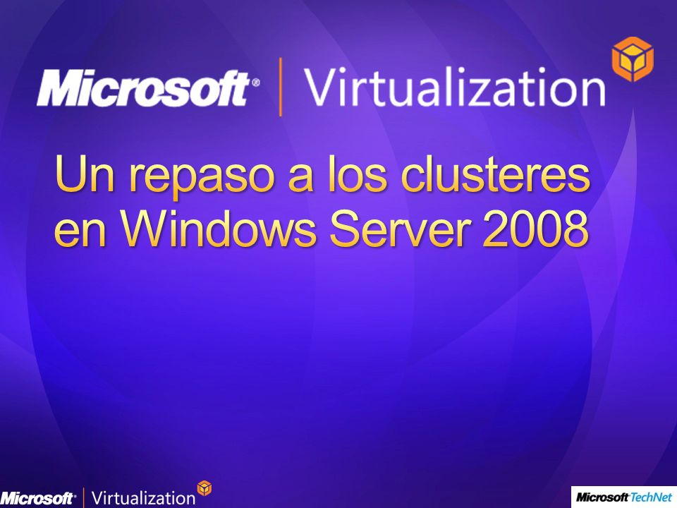 Un repaso a los clusteres en Windows Server 2008