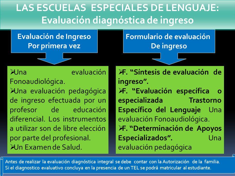LAS ESCUELAS ESPECIALES DE LENGUAJE: Evaluación diagnóstica de ingreso