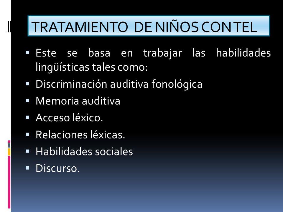 TRATAMIENTO DE NIÑOS CON TEL