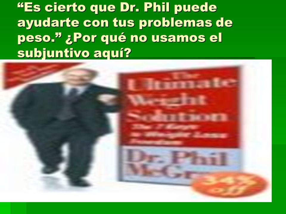 Es cierto que Dr. Phil puede ayudarte con tus problemas de peso
