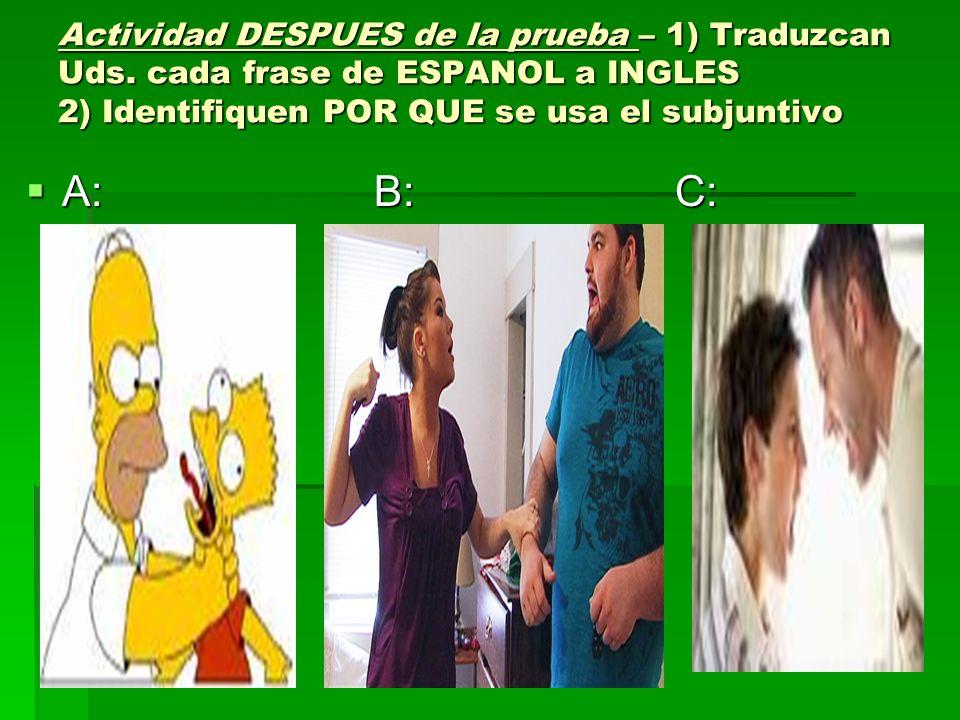 Actividad DESPUES de la prueba – 1) Traduzcan Uds
