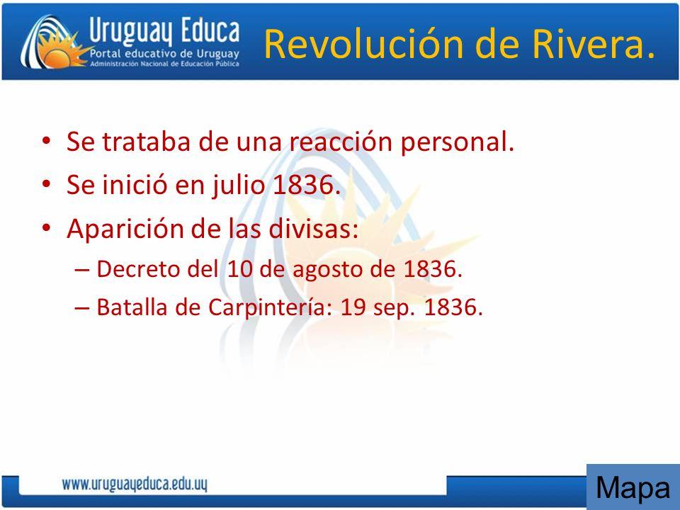 Revolución de Rivera. Se trataba de una reacción personal.