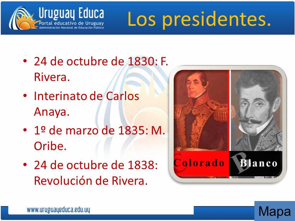 Los presidentes. 24 de octubre de 1830: F. Rivera.