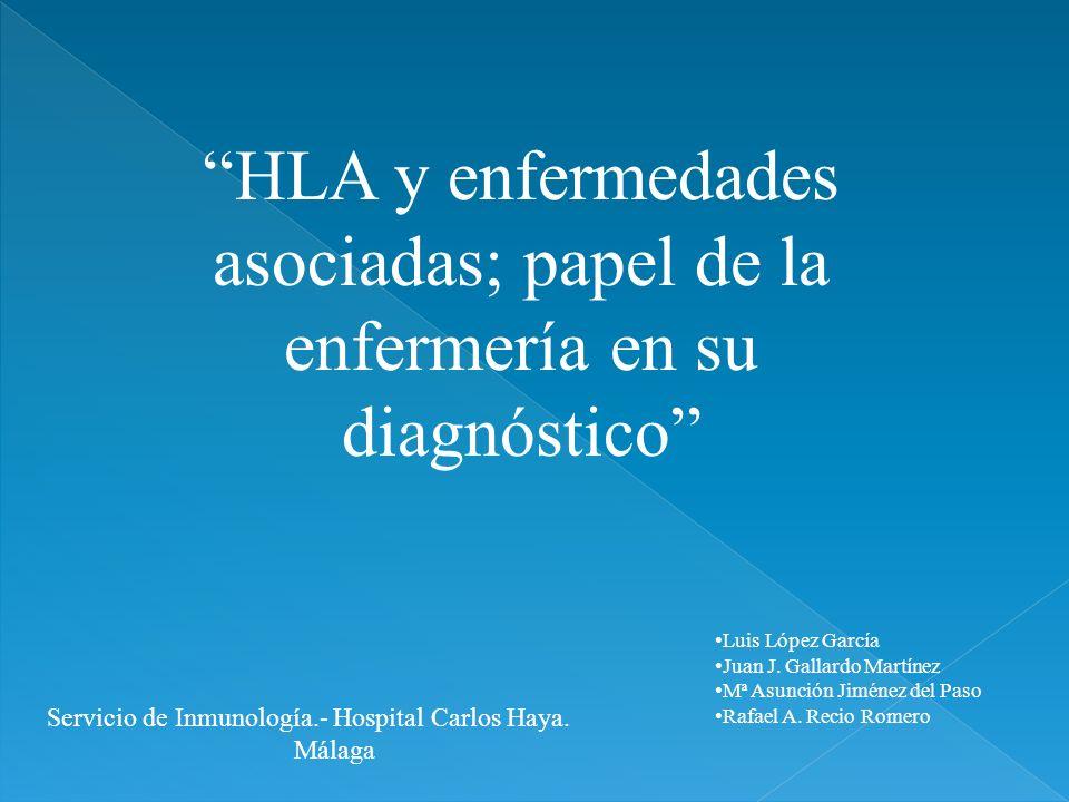 HLA y enfermedades asociadas; papel de la enfermería en su diagnóstico