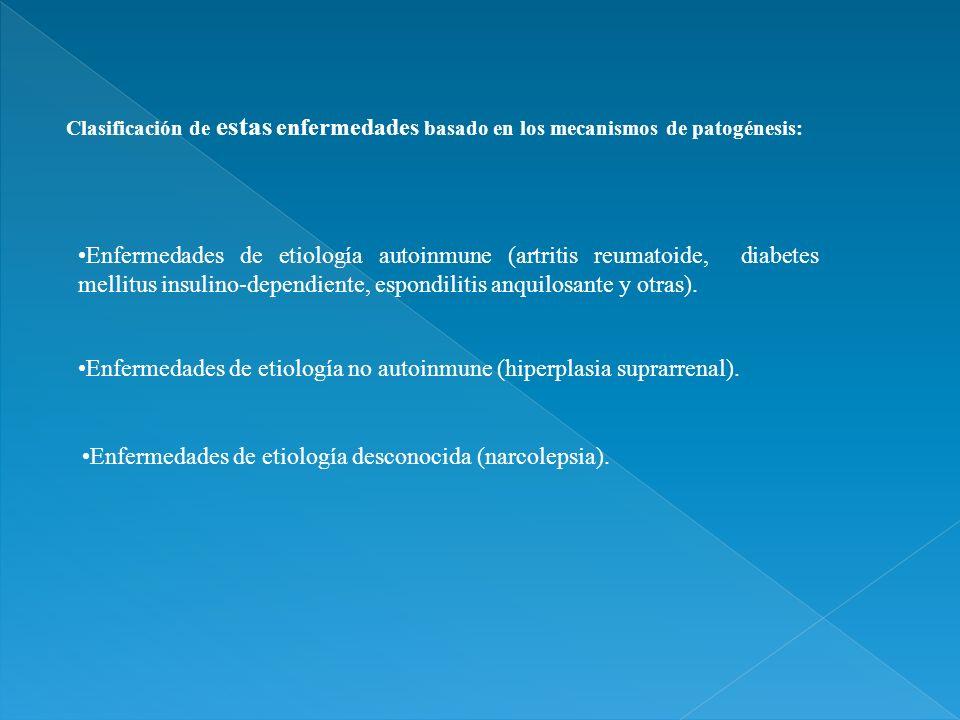 Enfermedades de etiología no autoinmune (hiperplasia suprarrenal).