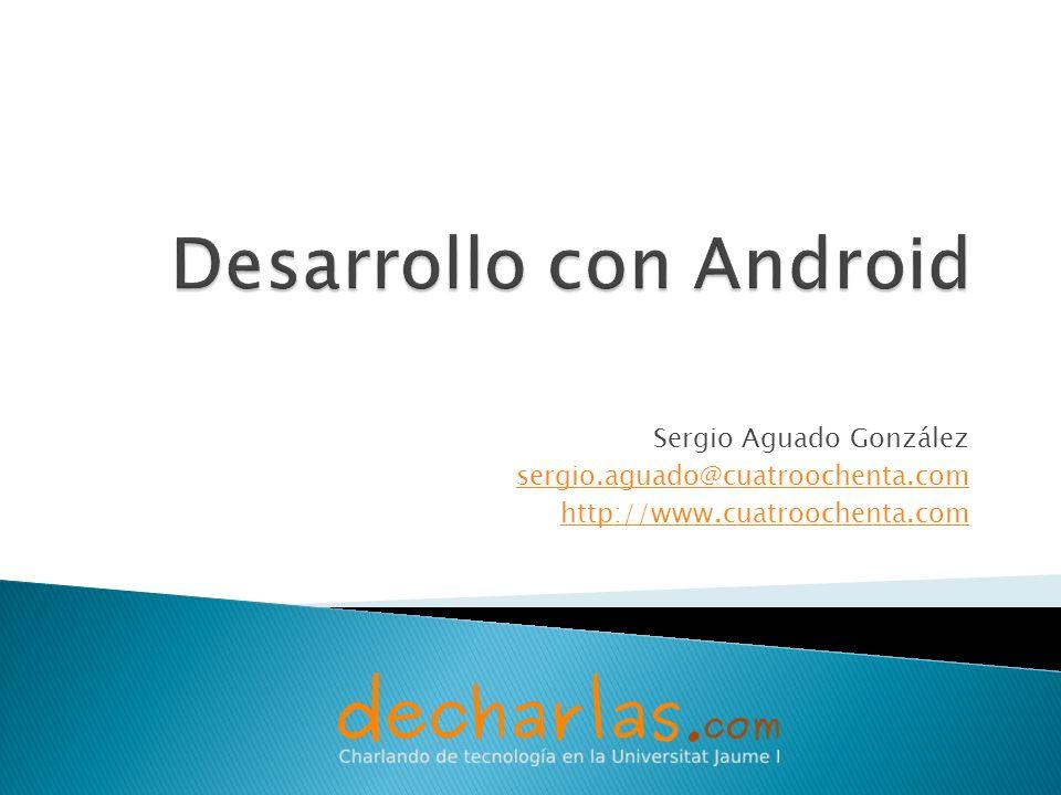 Desarrollo con Android