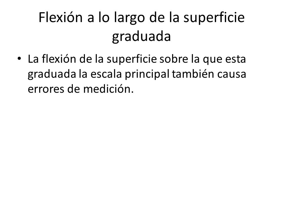 Flexión a lo largo de la superficie graduada