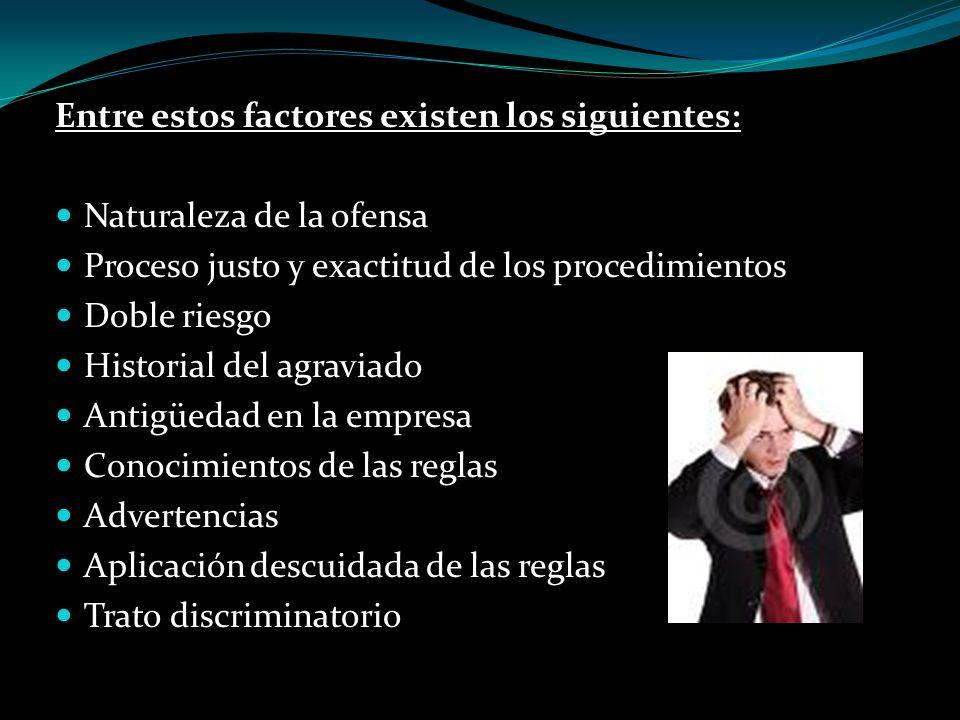 Entre estos factores existen los siguientes: