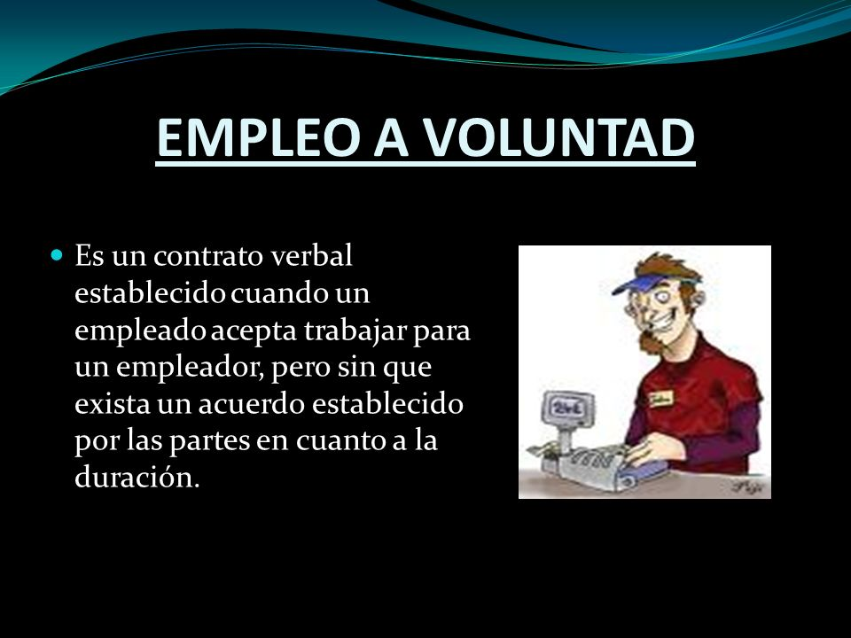EMPLEO A VOLUNTAD