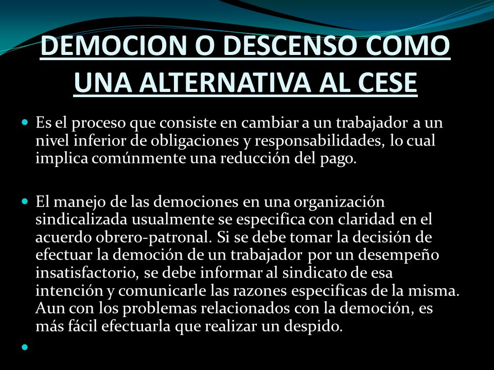 DEMOCION O DESCENSO COMO UNA ALTERNATIVA AL CESE