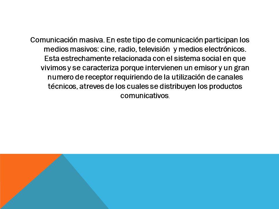 Comunicación masiva.