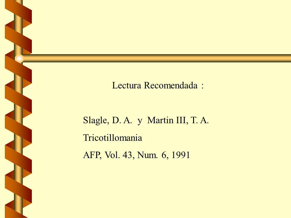Lectura Recomendada : Slagle, D. A. y Martin III, T.