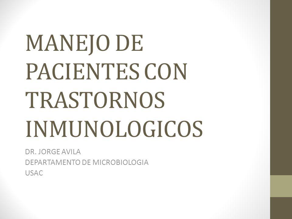 MANEJO DE PACIENTES CON TRASTORNOS INMUNOLOGICOS