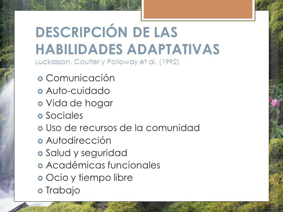 DESCRIPCIÓN DE LAS HABILIDADES ADAPTATIVAS Luckasson, Coulter y Polloway et al. (1992)
