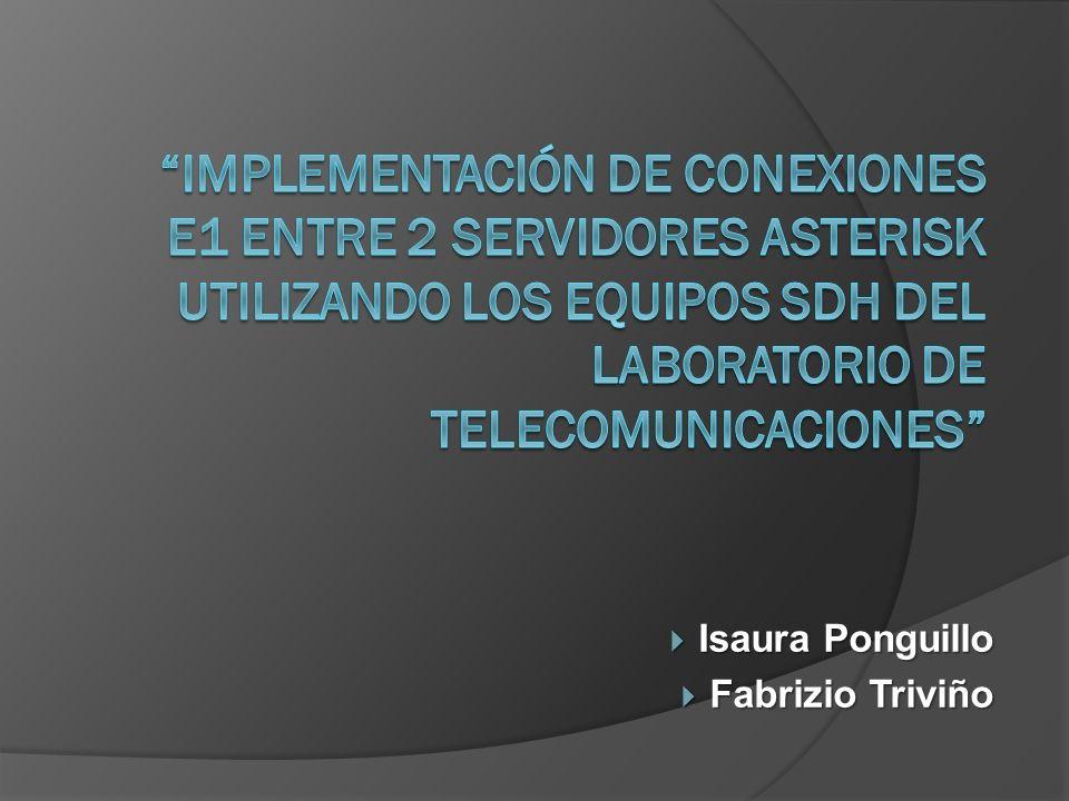 Implementación de conexiones E1 entre 2 servidores Asterisk utilizando los equipos SDH del laboratorio de Telecomunicaciones