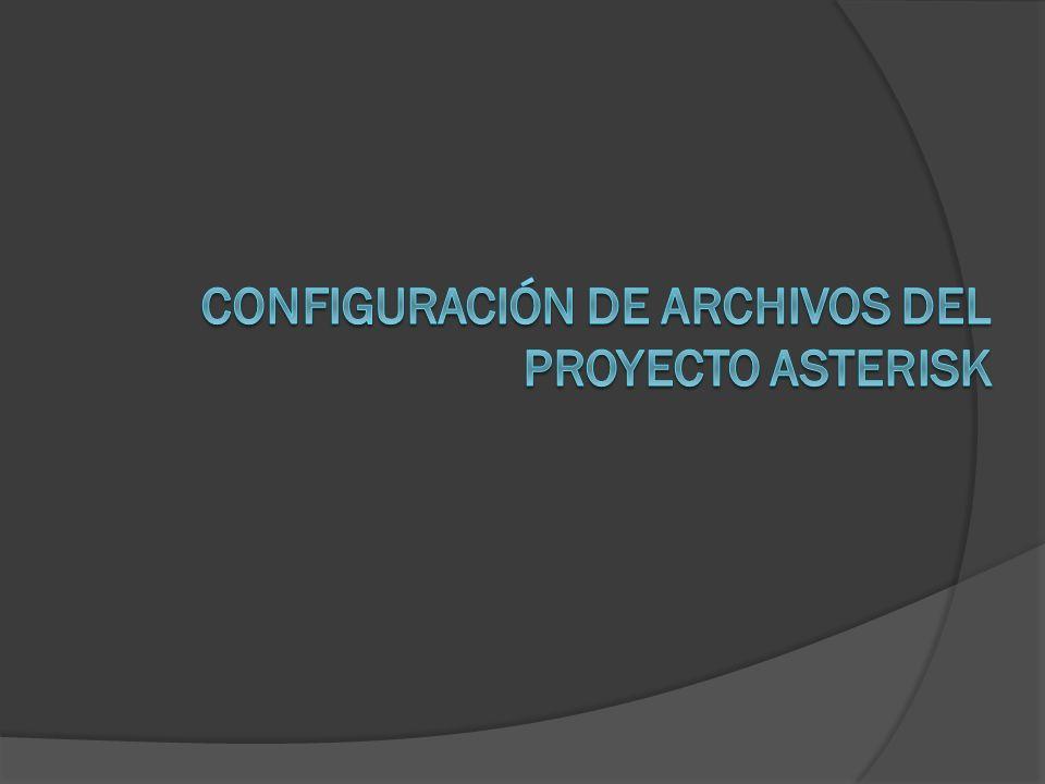 Configuración de Archivos del Proyecto Asterisk