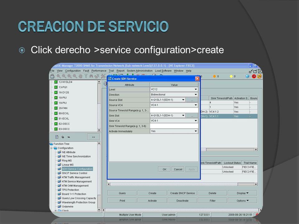 Creacion de servicio Click derecho >service configuration>create