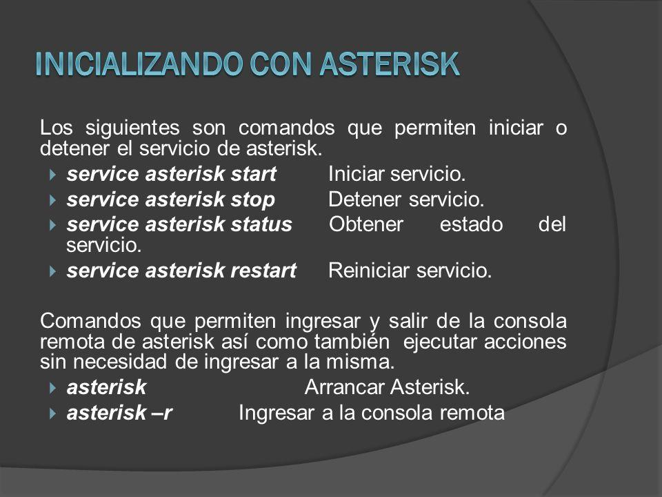 Inicializando con Asterisk