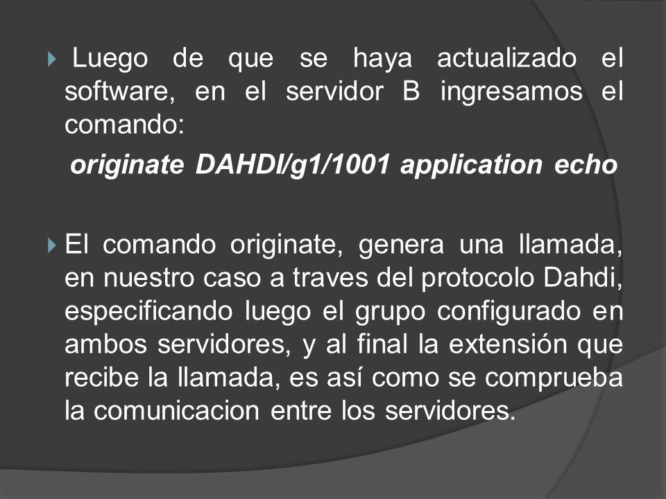 Luego de que se haya actualizado el software, en el servidor B ingresamos el comando: