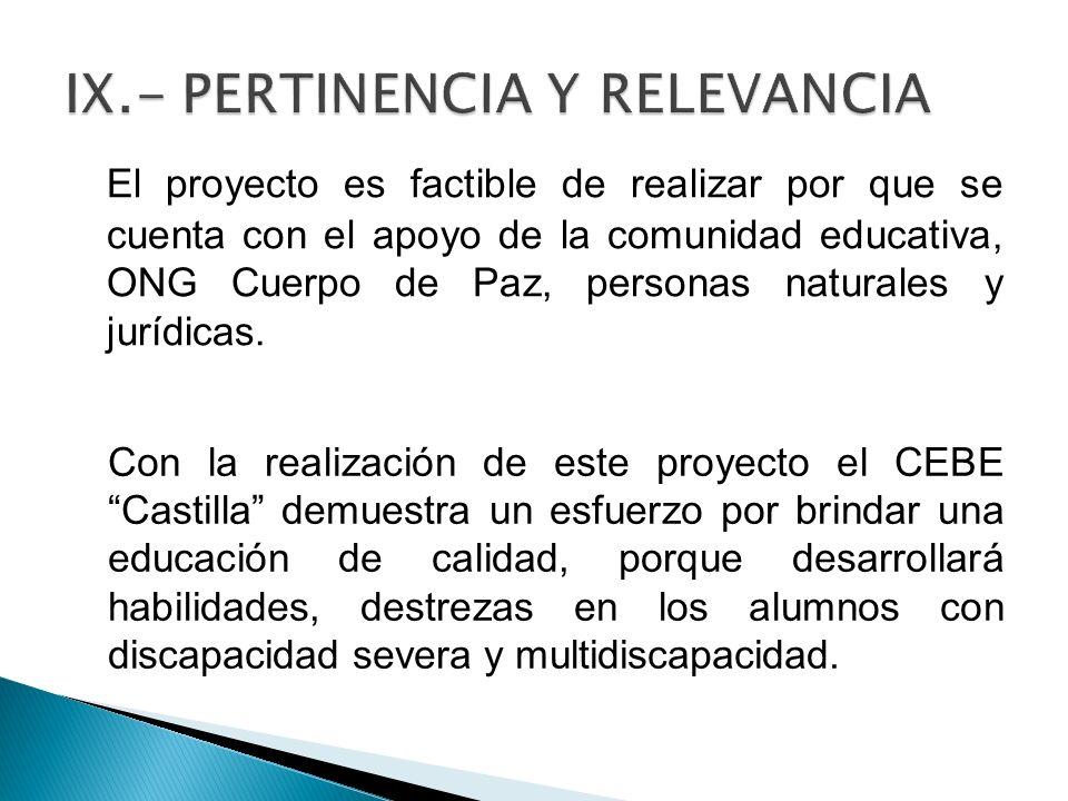 IX.- PERTINENCIA Y RELEVANCIA