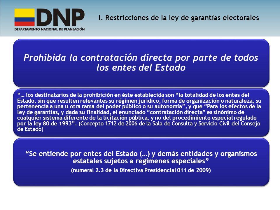 (numeral 2.3 de la Directiva Presidencial 011 de 2009)