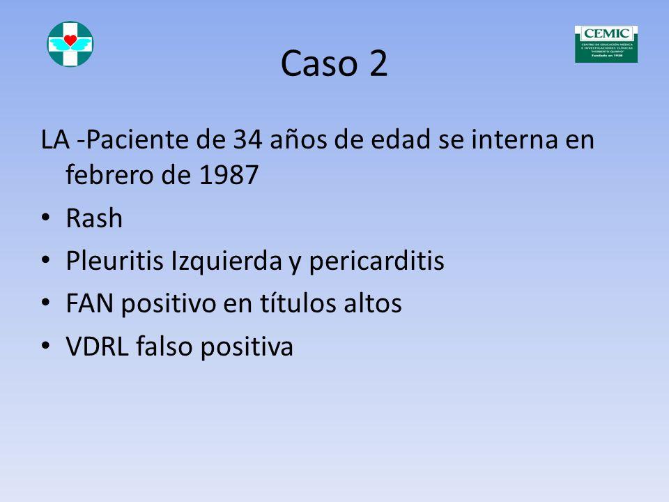 Caso 2 LA -Paciente de 34 años de edad se interna en febrero de 1987