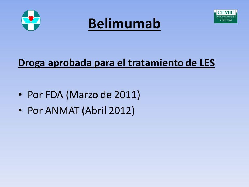 Belimumab Droga aprobada para el tratamiento de LES
