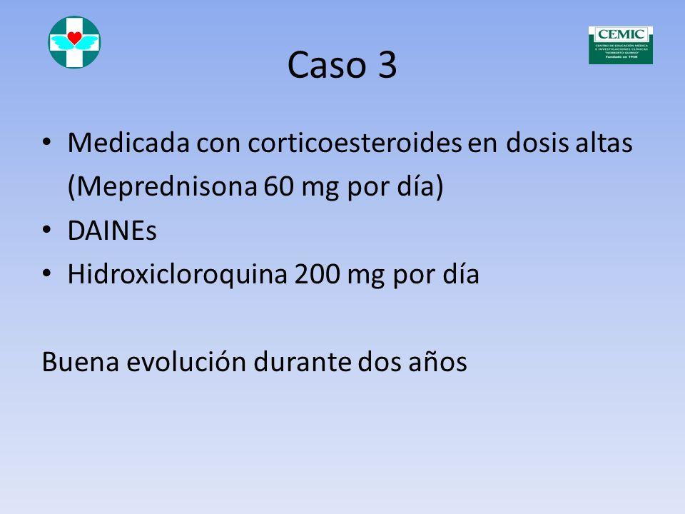 Caso 3 Medicada con corticoesteroides en dosis altas