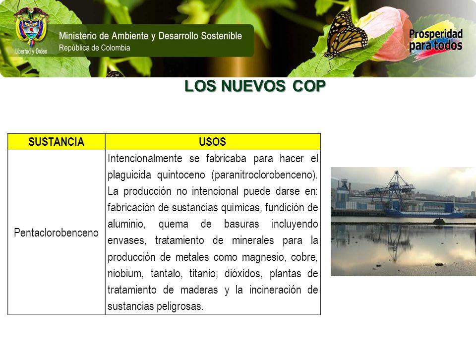 LOS NUEVOS COP SUSTANCIA USOS Pentaclorobenceno