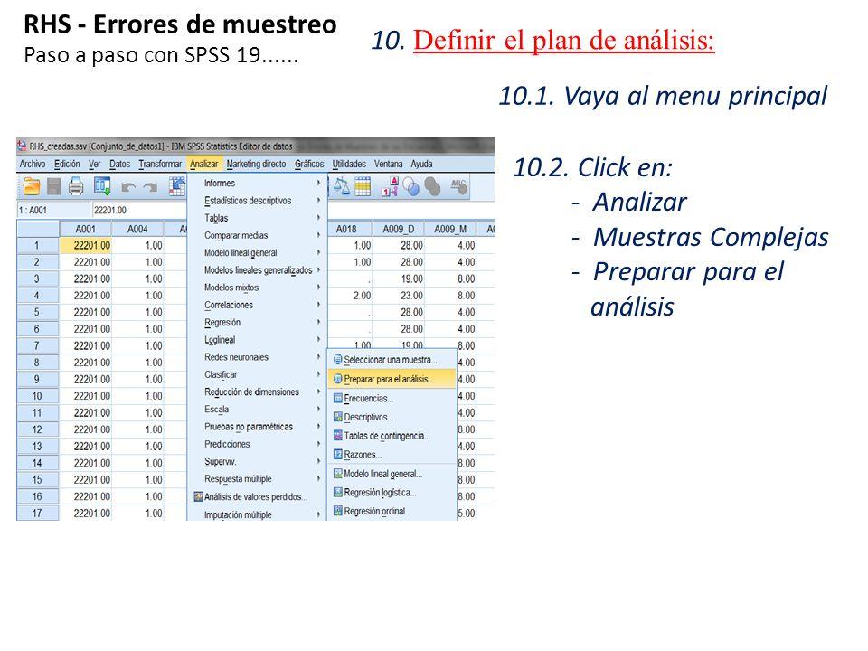 RHS - Errores de muestreo 10. Definir el plan de análisis: