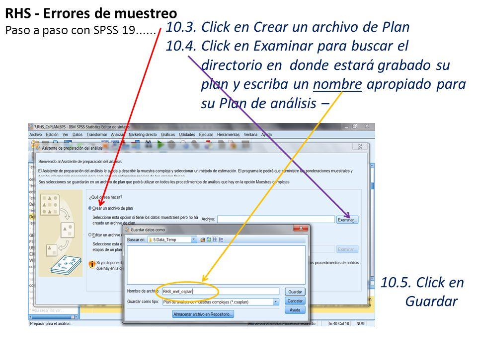 RHS - Errores de muestreo 10.3. Click en Crear un archivo de Plan