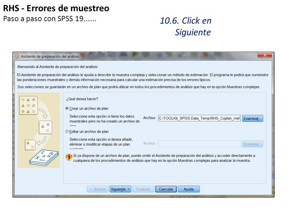 RHS - Errores de muestreo 10.6. Click en Siguiente