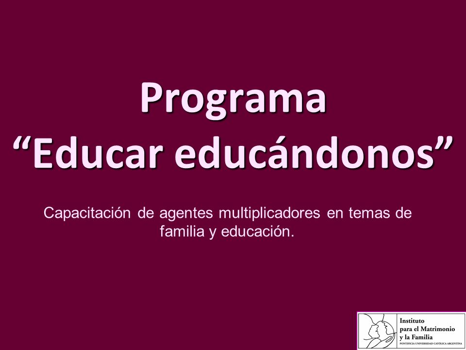 Programa Educar educándonos
