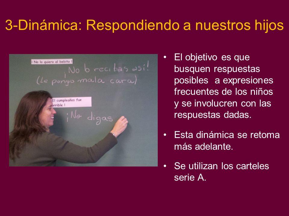 3-Dinámica: Respondiendo a nuestros hijos