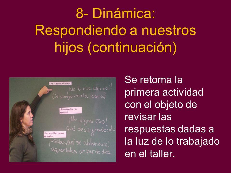 8- Dinámica: Respondiendo a nuestros hijos (continuación)