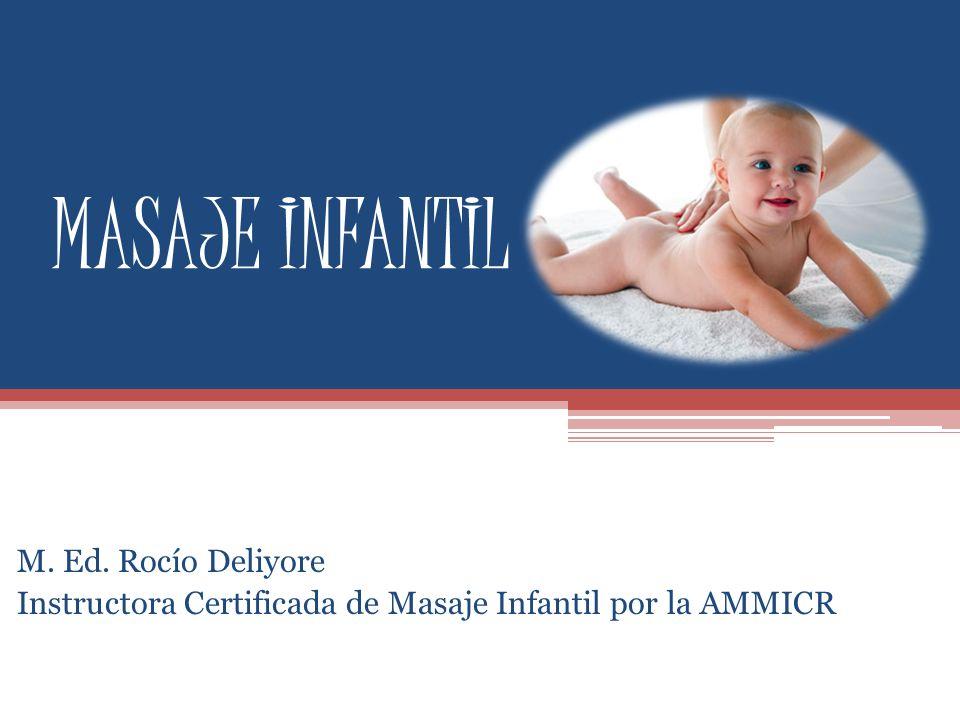 MASAJE INFANTIL M. Ed. Rocío Deliyore