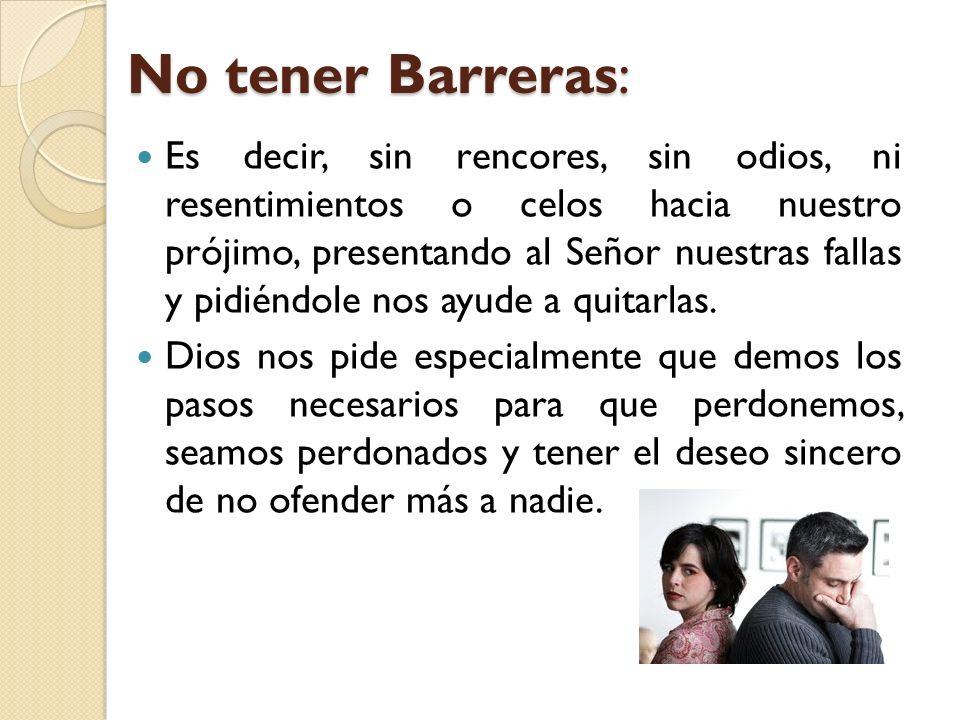 No tener Barreras: