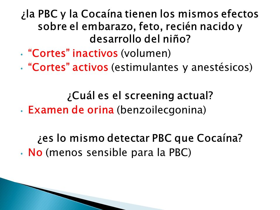 ¿Cuál es el screening actual ¿es lo mismo detectar PBC que Cocaína