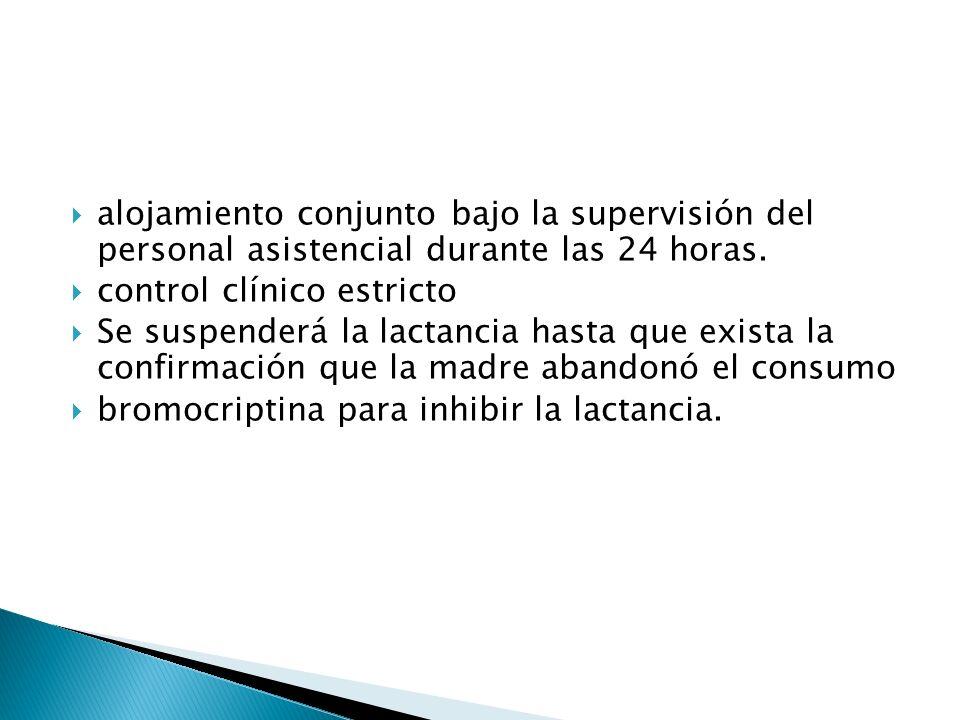 alojamiento conjunto bajo la supervisión del personal asistencial durante las 24 horas.
