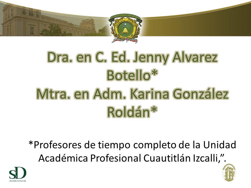 Dra. en C. Ed. Jenny Alvarez Botello*