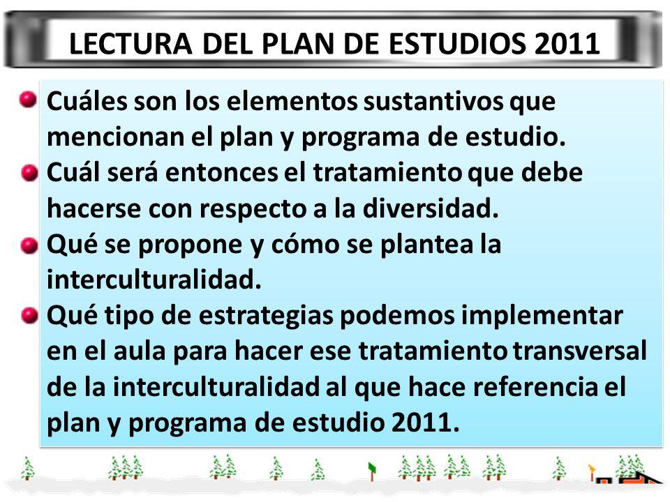 LECTURA DEL PLAN DE ESTUDIOS 2011