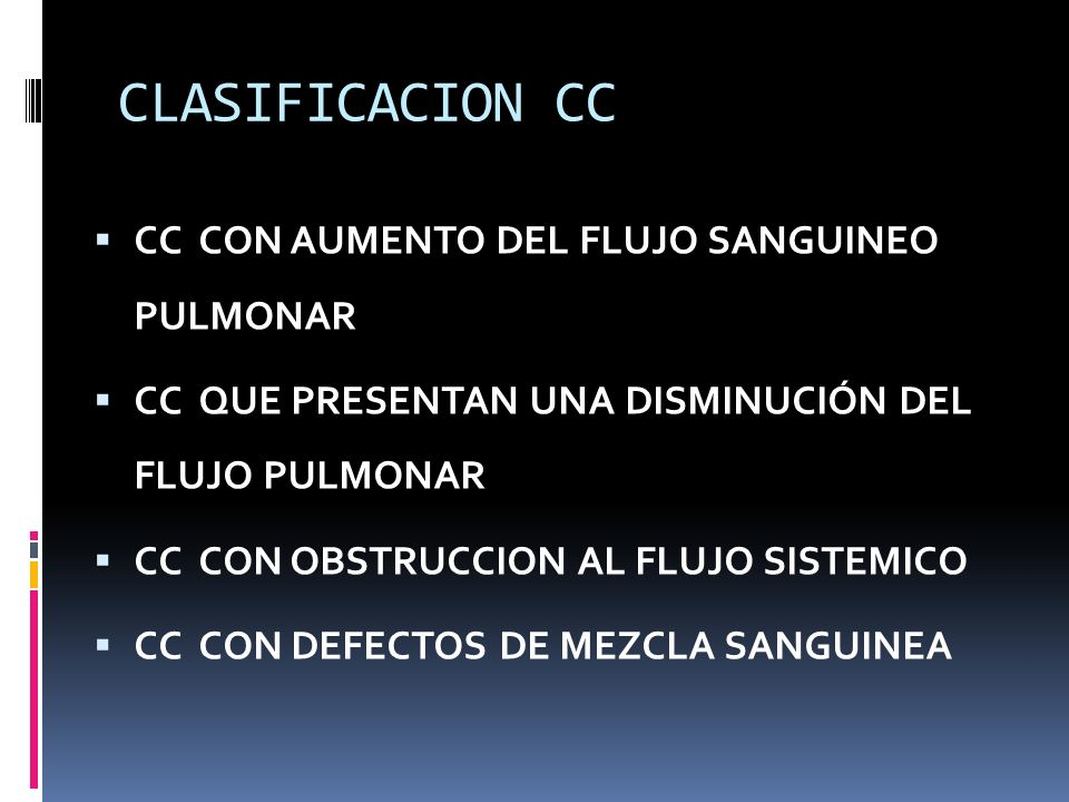 CLASIFICACION CC CC CON AUMENTO DEL FLUJO SANGUINEO PULMONAR