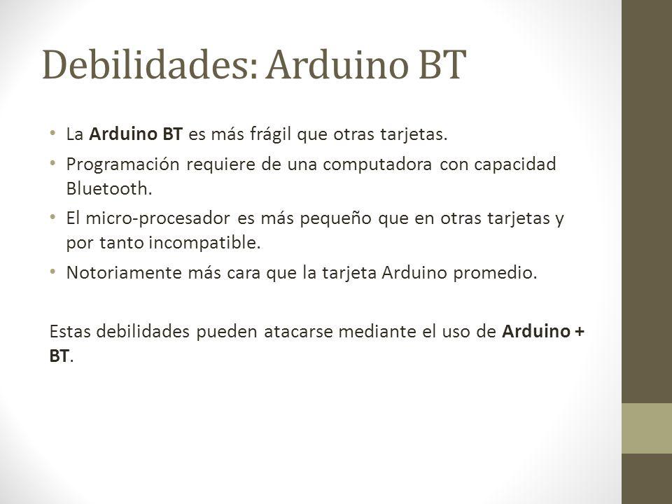 Debilidades: Arduino BT