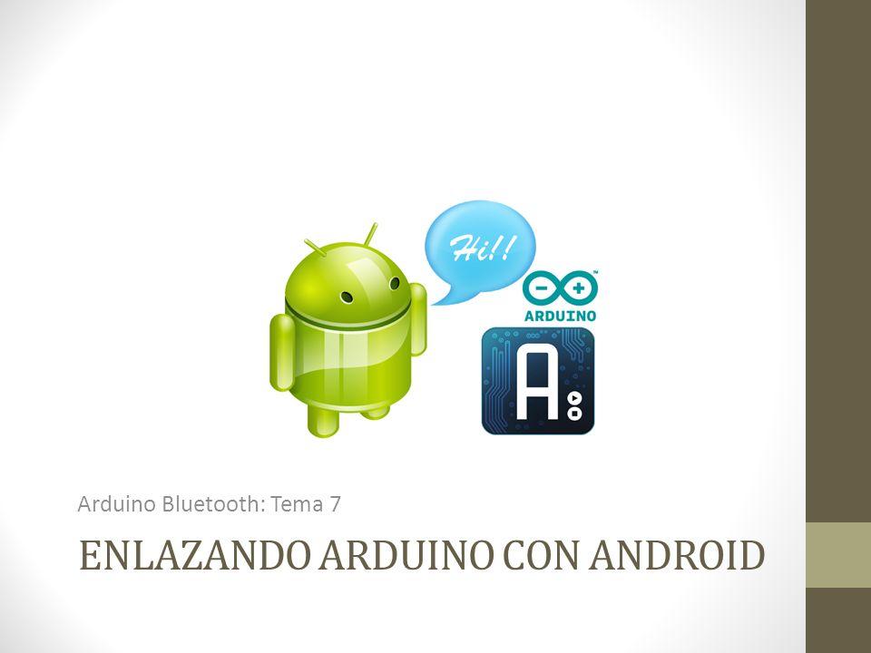 Enlazando arduino con android
