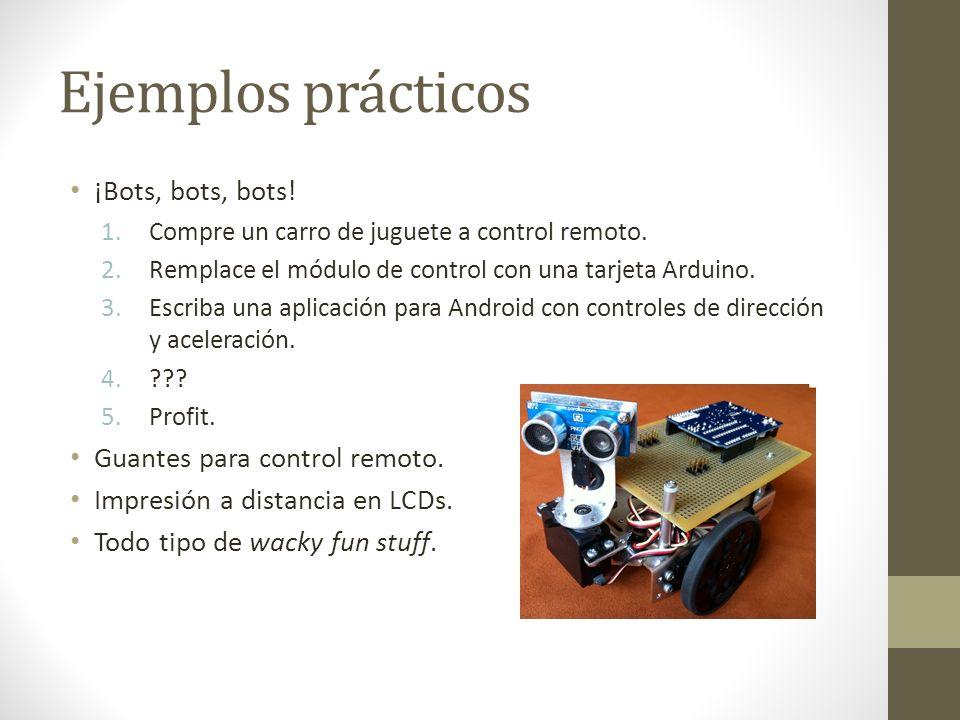 Ejemplos prácticos ¡Bots, bots, bots! Guantes para control remoto.