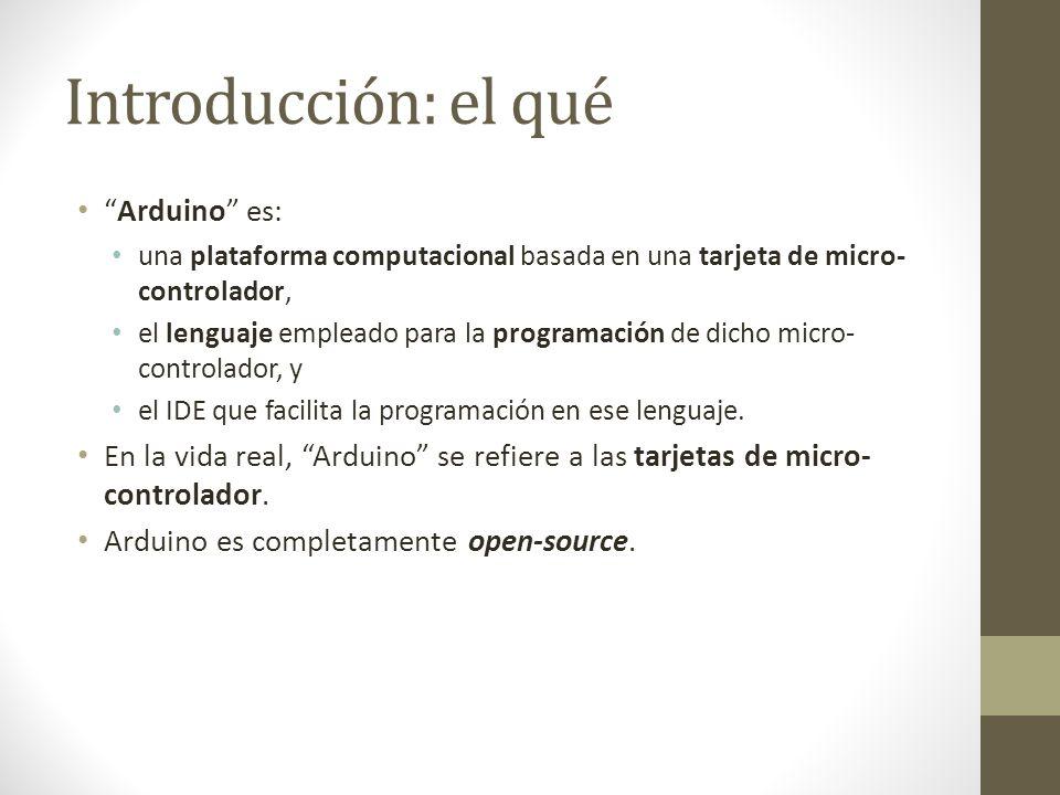 Introducción: el qué Arduino es: