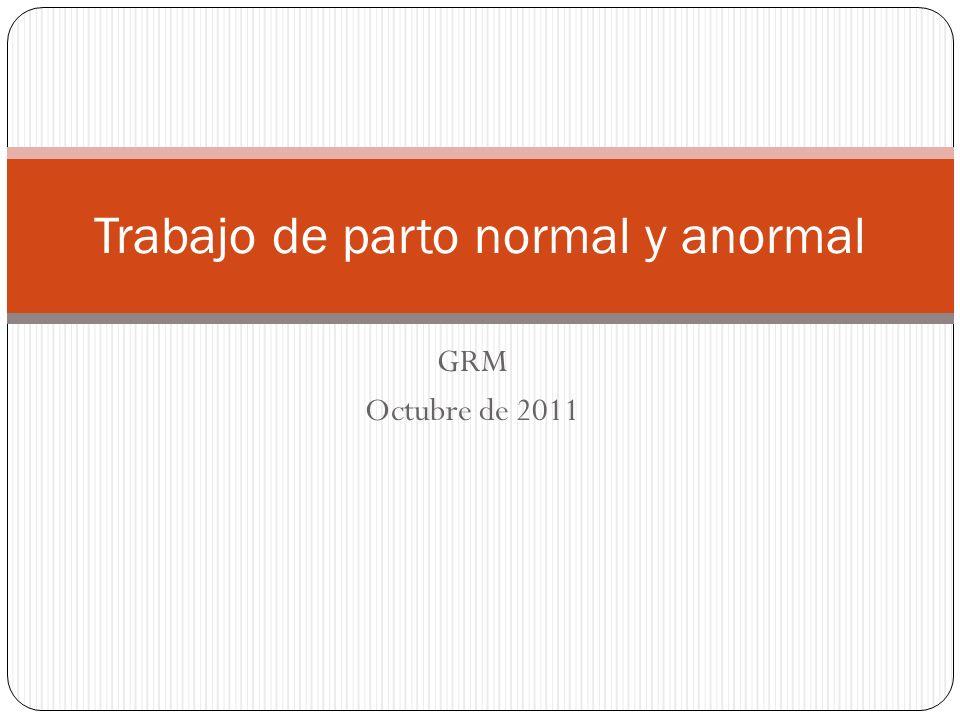 Trabajo de parto normal y anormal